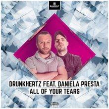 Drunkhertz & Daniela Presta - All Of Your Tears (2020) [FLAC]