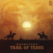 Magnetude - Trail Of Tears (2020) [FLAC]