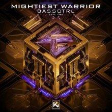 Bassctrl - Mightiest Warrior (2021) [FLAC]