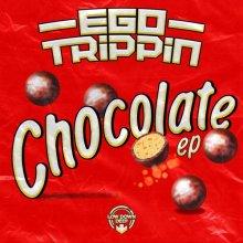 Ego Trippin' - Chocolate Ep (2020) [FLAC]