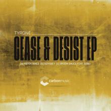 Tyrone - Cease & Desist EP (2021) [FLAC]