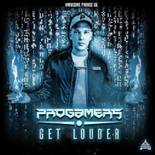 Progamers - Get Louder (2021) [FLAC]