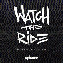 Watch The Ride - Retrograde EP (2020) [FLAC]