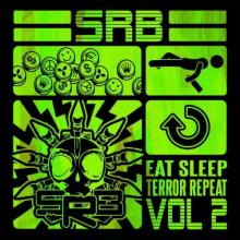 S.R.B. - Eat Sleep Terror Repeat Vol.2 (2021) [FLAC]