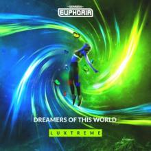 Luxtreme - Dreamers Of This World (Edit) (2021) [FLAC]