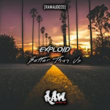 Exploid - Better Than Us (2020) [FLAC]