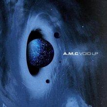 A.M.C - Void LP (2021) [FLAC]
