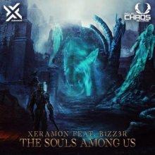 Xeramon & B1zz3r - The Souls Among Us (2021) [FLAC]
