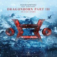 Headhunterz & Sian Evans - Dragonborn Part 3 (Oceans Apart) (2020) [FLAC]
