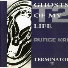 Rufige Kru - Ghosts Of My Life / Terminator II (1993) [FLAC]