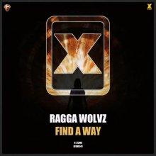 Ragga Wolvz - Find A Way (2020) [FLAC]