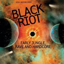 VA - Black Riot (Early Jungle, Rave And Hardcore) (2020) [FLAC]