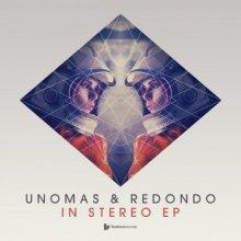UnoMas & Redondo - In Stereo Ep (2014) [FLAC]