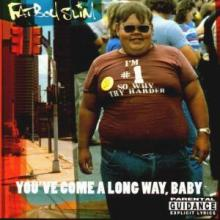 Fatboy Slim - You've Come A Long Way, Baby (1998) [FLAC]