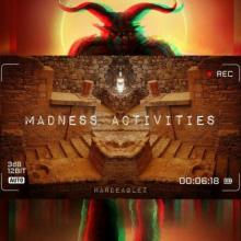 Hardeaglez - Madness Activities (2021) [FLAC]