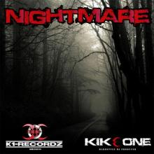 Kikeone - Nightmare (2013) [FLAC]