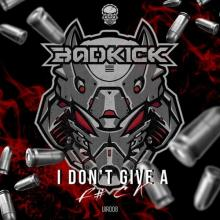 Badkick - I Don't Give A Fuck (2020) [FLAC]
