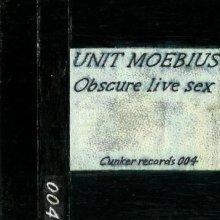 Unit Moebius – Obscure Live Sex (1995) [FLAC]