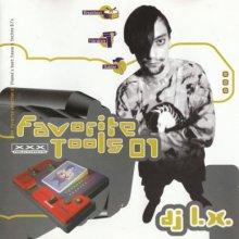 DJ L.X. - Favorite Tools 01 (1996) [FLAC]