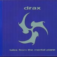 Drax - Tales From The Mental Plane (1995) [WAV]