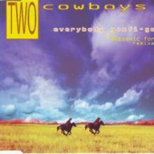 Two Cowboys - Everybody Gonfi-Gon (The Subsonic Force Remixes) (1994) [FLAC]