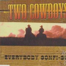 Two Cowboys - Everybody Gonfi-Gon '99 (1999) [FLAC]