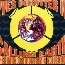 Yves Deruyter - Calling Earth (The Limited Edition Remix Collection) (1997) [WAV]
