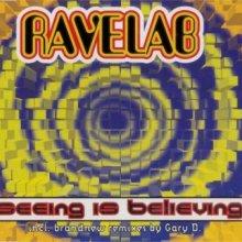 Ravelab - Seeing Is Believing (1995) [WAV]
