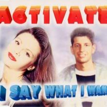 Activate - I Say What I Want (1995) [FLAC]