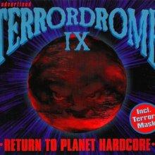 VA - Terrordrome IX - Return To Planet Hardcore (1997) [FLAC]