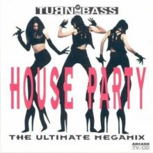 VA - House Party I: The Ultimate Megamix (1991)