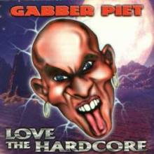 Gabber Piet - Love The Hardcore (1997) [FLAC]