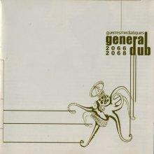 General Dub - Les Guerres Mediatiques 2066-2068 (2003) [FLAC]
