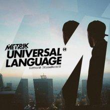 Metrik - Universal Language (2014) [FLAC]