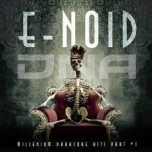 E-Noid - Millenium Darkcore Hits Part #1 (2016) [FLAC]