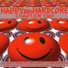 VA - Happy 2b Hardcore - Chapter Two (1997) [FLAC]