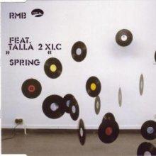 RMB feat. Talla 2XLC - Spring (2003) [FLAC]
