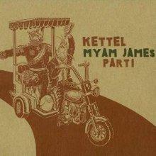Kettel - Myam James Part 1 (2008) [FLAC]