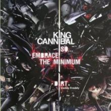 King Cannibal - So... Embrace The Minimum (2009) FLAC