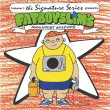 Fatboy Slim - Volume 1 The Signature Series Presents: Fatboy Slim's Greatest Remixes (2000) [FLAC]