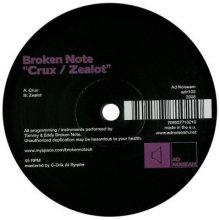 Broken Note - Crux / Zealot (2008) [FLAC]