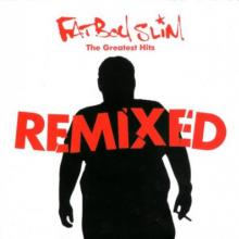 Fatboy Slim - The Greatest Hits Remixed (2007) [FLAC]