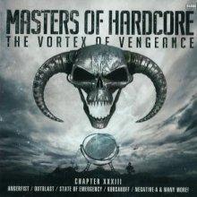 VA - Masters Of Hardcore - The Vortex Of Vengeance - Chapter XXXIII (2012) [FLAC]