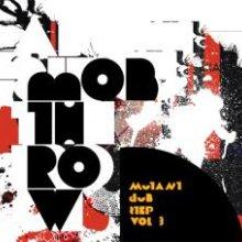 Mobthrow - Mutant Dubstep Vol.3 (2009) [FLAC]