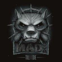 DJ Mad Dog - Till I Die (2017) [FLAC]