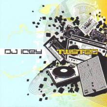 DJ Icey - Twisted