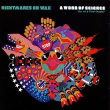 Nightmares On Wax - A Word Of Science (1991) [FLAC]