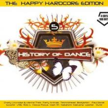 History Of Dance - 5 - The Happy Hardcore Edition