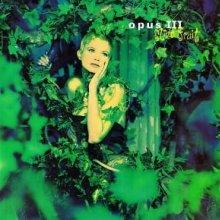 Opus III - Mind Fruit (1992) [FLAC]