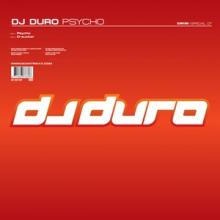 DJ Duro - Psycho (2005) [FLAC]